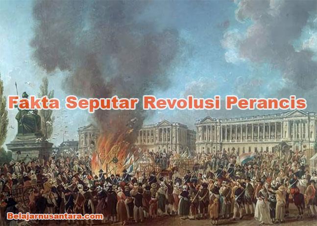 Fakta Seputar Revolusi Perancis