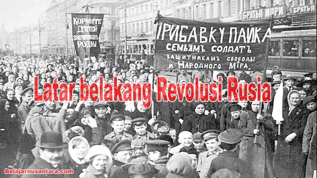 Latar belakang Revolusi Rusia