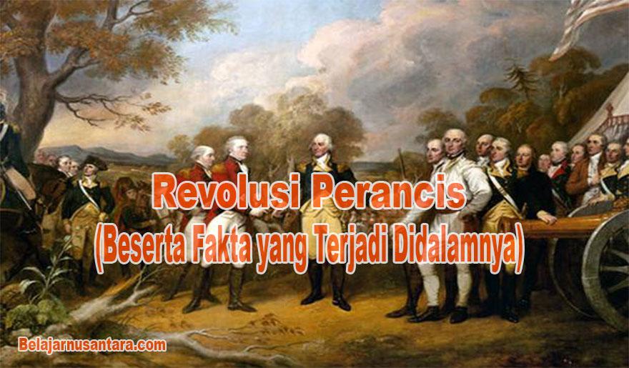 Revolusi Perancis (Beserta Fakta yang Terjadi Didalamnya)